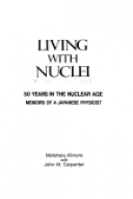 Living with Nuclei: 50 Years in the Nuclear Age