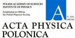 Acta Physica Polonica A (Institute of Physics of the Polish Academy of Sciences)
