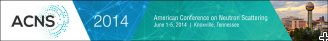 2014 American Conference on Neutron Scattering