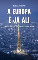 "Book ""Europe is right there"" (A Europa é já ali)"